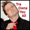 Tre owns you all
