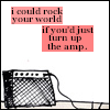 turn up the amp.